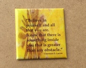 Motivational Magnet - Believe In Yourself - Christian D. Larson Quote