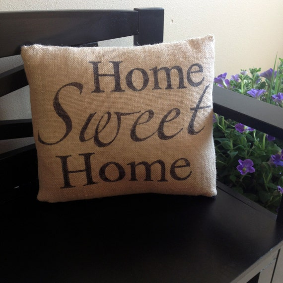 Home Sweet Home burlap pillow