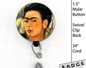 Frida Kahlo de Rivera 1.5 inch Button Pin Back, Magnet, Key Chain or Badge Reel with retractable reel Work ID Art, Self Portrait Paintings
