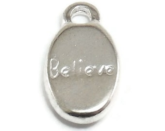 10 Believe Charms Silver Tone Metal Charms (H1314)