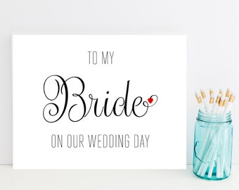 Card for Bride on Wedding Day - To My Bride on Wedding Day - Greeting Card - Wedding Day Cards - Wedding Day Card - Wedding Cards