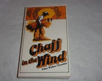Chaff in the Wind-Edna Walker Chandler-Paperback Book-1977-1st Ed SIGNED