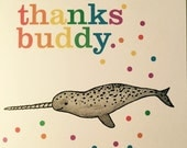 Thanks buddy narwhal thank you card
