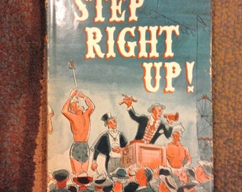 Daniel Mannix Step Right Up! Carnival Sideshow Circus VIntage 50s Book