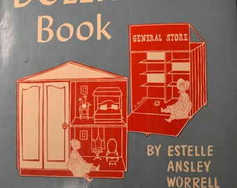 Vintage Book The Dollhouse Book by Estelle Ansley Worrell