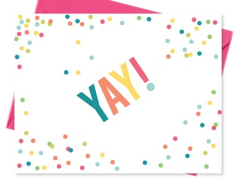 Confetti Card - Yay - Celebrate- Notes - Teacher Gifts - Pen Pal - Colorful - Congratulations - Stationery