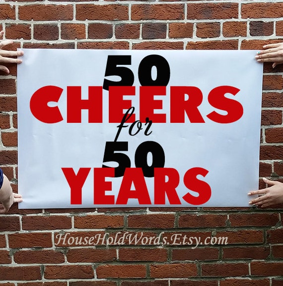Custom 50th Birthday Vinyl Banner Sign 50 Cheers By
