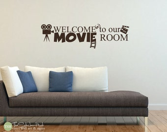 Welcome to our Movie Room - Vinyl Lettering - Movie Room Decor - Theatre Room Decor - Wall Art Graphics Lettering Decals Stickers 1804