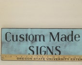 CUSTOM MADE SIGN / personalized sign / custom worded sign / custom sign / hand painted sign / custom wood sign / custom business sign / sign