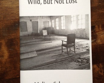 Poetry Chapbook: Wild But Not Lost