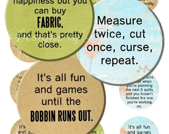 NEW- Quilting and Fabric Quotes 1 (2 inch round) Bottlecap Images - Digital Collage Sheet printable stickers magnet button (Sewing, Fabric)