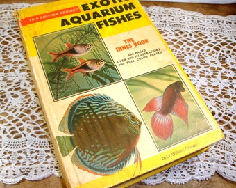 Exotic Aquarium Fishes, Dr. William T. Innes, 500 Illustrations 100 Color Plates Aquarium Plants, Fish Food, Diseases, Care of Fish (532-15)