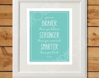 Printable Nursery Art - You are Braver Than You Believe -  Winnie the Pooh - Instant Download - Robin Egg Nursery Art - Wall Art - AA Milne