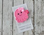 LIMITED EDITION Hot Pink Octopus Felt Hair Clip - Super cute everyday felt hair bow - Ocean, Beach and Marine Inspired