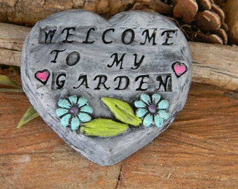Garden  Sign Heart Slate  Sign..    miniature ceramic sign Stepping stone Welcome to my garden