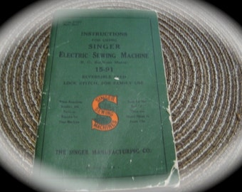Vintage Singer Electric  Sewing Machine #15-91 Instruction Book FREE SHIPPING in USA