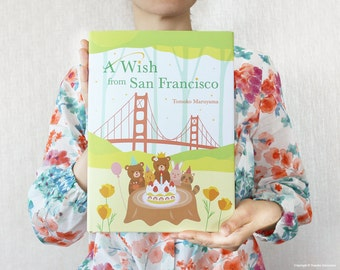 A Wish from San Francisco