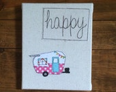 "Happy Camper wall art, wrapped canvas Shasta Camper Inspirations Wall Art - fabric wrapped canvas 8""x10"" - free motion embroidery"