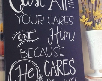 Cast All Your Cares 16 x 20 Canvas--Hand-lettered, Chalkboard style