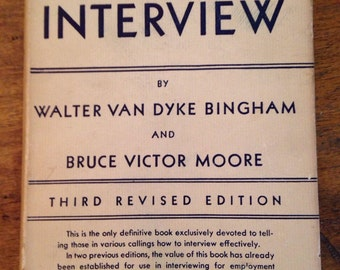 How to Interview - third revised edition 1941