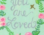 You are Loved print for girl, Floral Print for Baby Girl, Nursery Print, Pink Coral Flowers, Robins Egg Blue, 8x10 Art Print