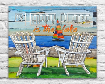 My Happy Place is the Lake sailboat INSTANT PRINTABLE, adirondack chairs, gift for couple, wedding gift, Beach decor, 8x10 11x14 Jpeg