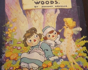 Raggedy Ann in the Deep Deep Woods - 1930 Illustrated Edition - Johnny Gruelle