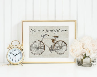 Life is a beautiful ride with Vintage Bicycle. 5 x 7 Wall Art Matted to 8 x 10  For Him. For Her. Vintage Bicycle. Retro Bike Decor.