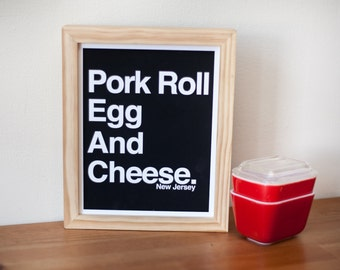 Pork Roll Egg and Cheese - Print