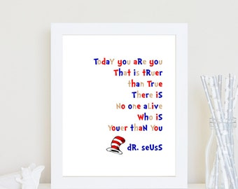 Dr Seuss Youer than you quote wall art print