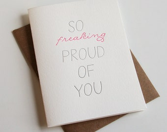 Letterpress Congratulations card - So Freaking Proud