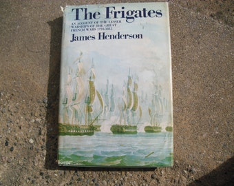 Vintage Book The Frigates