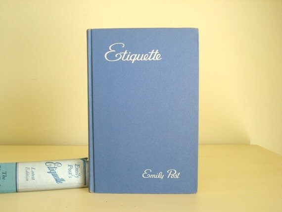 Emily Post Etiquette Book: Emily Post's Etiquette 1950 Hardcover The Blue Book Of