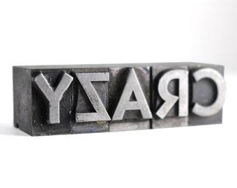 CRAZY - 48pt Vintage Metal Letterpress