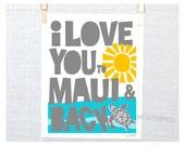 I Love You to Maui and Back Hawaiian Wedding TRAVEL POSTER ART Custom
