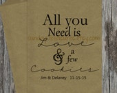 12 PAK All You Need is Love and Cookies / Wedding Bridal Engagement Shower Party Favor Gift Bags  / Personalized Paper Bag / 3 Day Ship