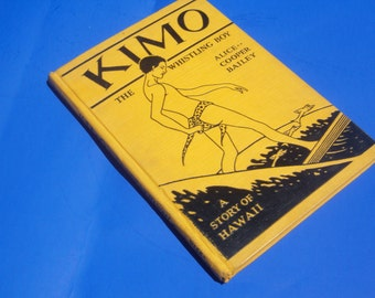 Kimo The Whistling Boy A Story of Hawaii  / 1928