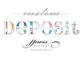 Custom Deposit for JPress Designs
