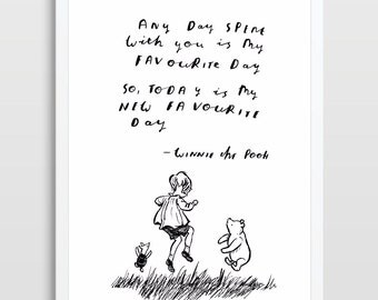Winnie the Pooh  and Christopher Robin with quote - hand written, hand drawn - original art (not print) A A Milne