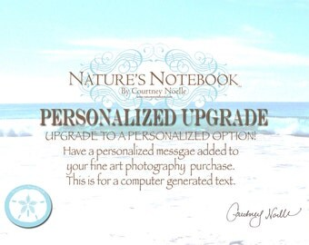 Personalized Upgrade for Fine Art PHotography Prints- Have your message and or name added to the fine art print graphically