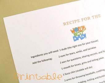 Printable- PDF- Recipe for the World's Best Dad- Father's Day Gift Idea