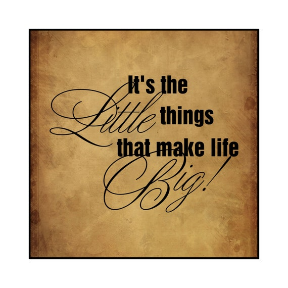 It's The Little Things That Make Life Big Printed Wood Sign Wall Decor 15x15