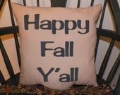 UNSTUFFED Primitive Pillow COVER Happy Fall Y'all Country Home Decor Decoration Case Decorative Toss Throw Seasonal Rustic Prim wvluckygirl