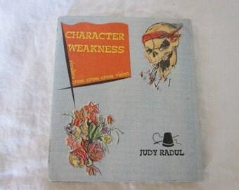mature content rare vintage book - CHARACTER WEAKNESS - Judy Radul - circa 1993, Netherlands