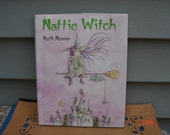 Nattie Witch by Ruth Rosner - 1st Edition - Sweet