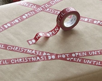 Do Not Open Until Christmas, Paper Tape, Washi Tape, 0.5 width inches by 33 feet