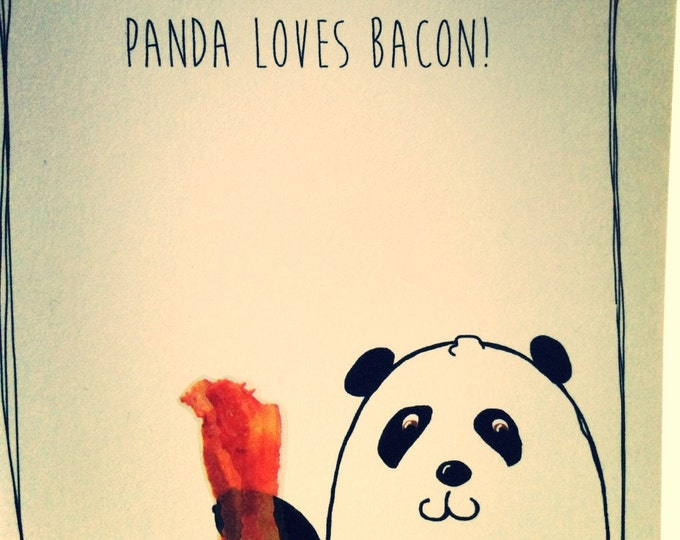 Panda Birthday Card, Panda Loves Bacon, You Love Bacon, snarky happy birthday card doodle, great for all ages and both men and women