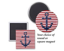 Anchor Magnet, refridgerator magnet, navy blue anchor on red and white stripes, nautical magnet, art magnet in square or round design