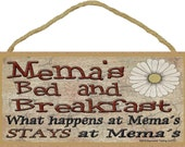 """Mema's Bed and Breakfast What Happens at Stays at Grandmother Sign Plaque 5""""X10"""""""