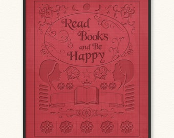 Read Books and Be Happy • Art Print • Old Book Cover